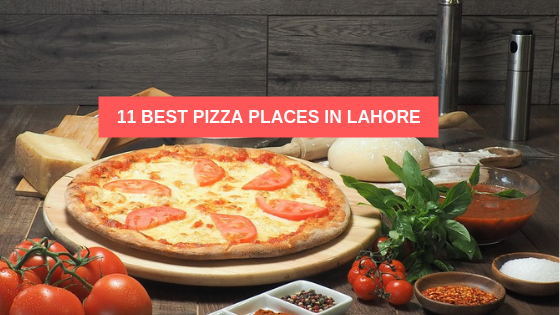 Best pizza places in lahore  2